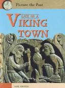 Download Life In A Viking Town (Picture the Past)