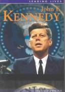 John F. Kennedy (Leading Lives)