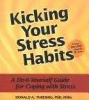 Download Kicking your stress habits