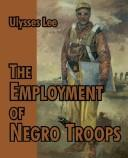 Download The Employment Of Negro Troops