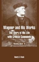 Download Wagner And His Works