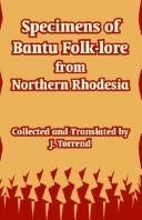 Download Specimens Of Bantu Folk-lore From Northern Rhodesia