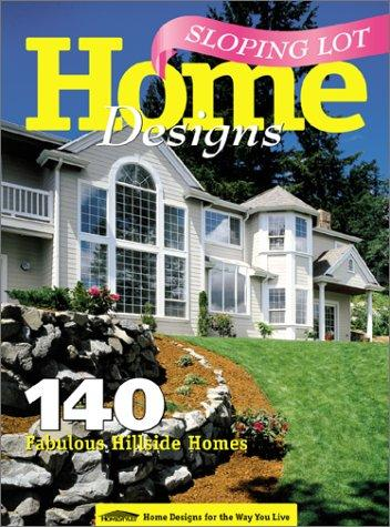 Sloping Lot Home Designs, Heegaard, Roger; Homestyles