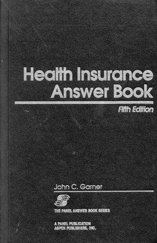 Download Health insurance answer book.