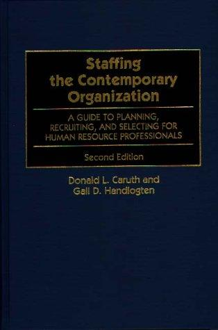 Download Staffing the contemporary organization