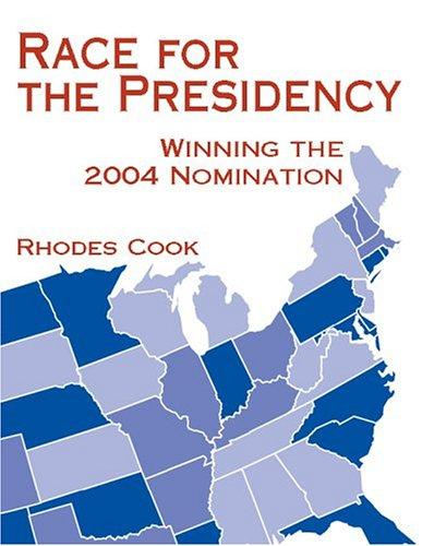 Race for the Presidency by Rhodes Cook