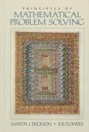 Principles of Mathematical Problem Solving, Erickson, Martin J.; Flowers, Joe