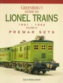 Download Greenberg's guide to Lionel trains, 1901-1942