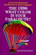 Download What Color Is Your Parachute?