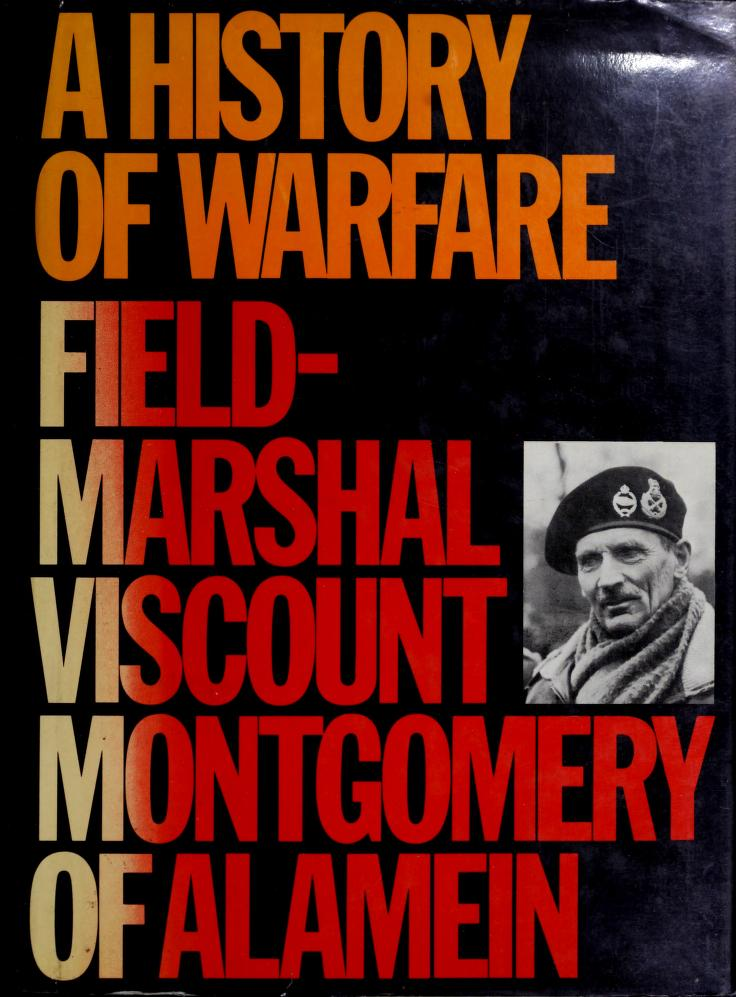 A history of warfare by Bernard Law Montgomery