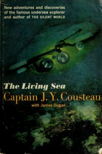 The living sea by Jacques Yves Cousteau