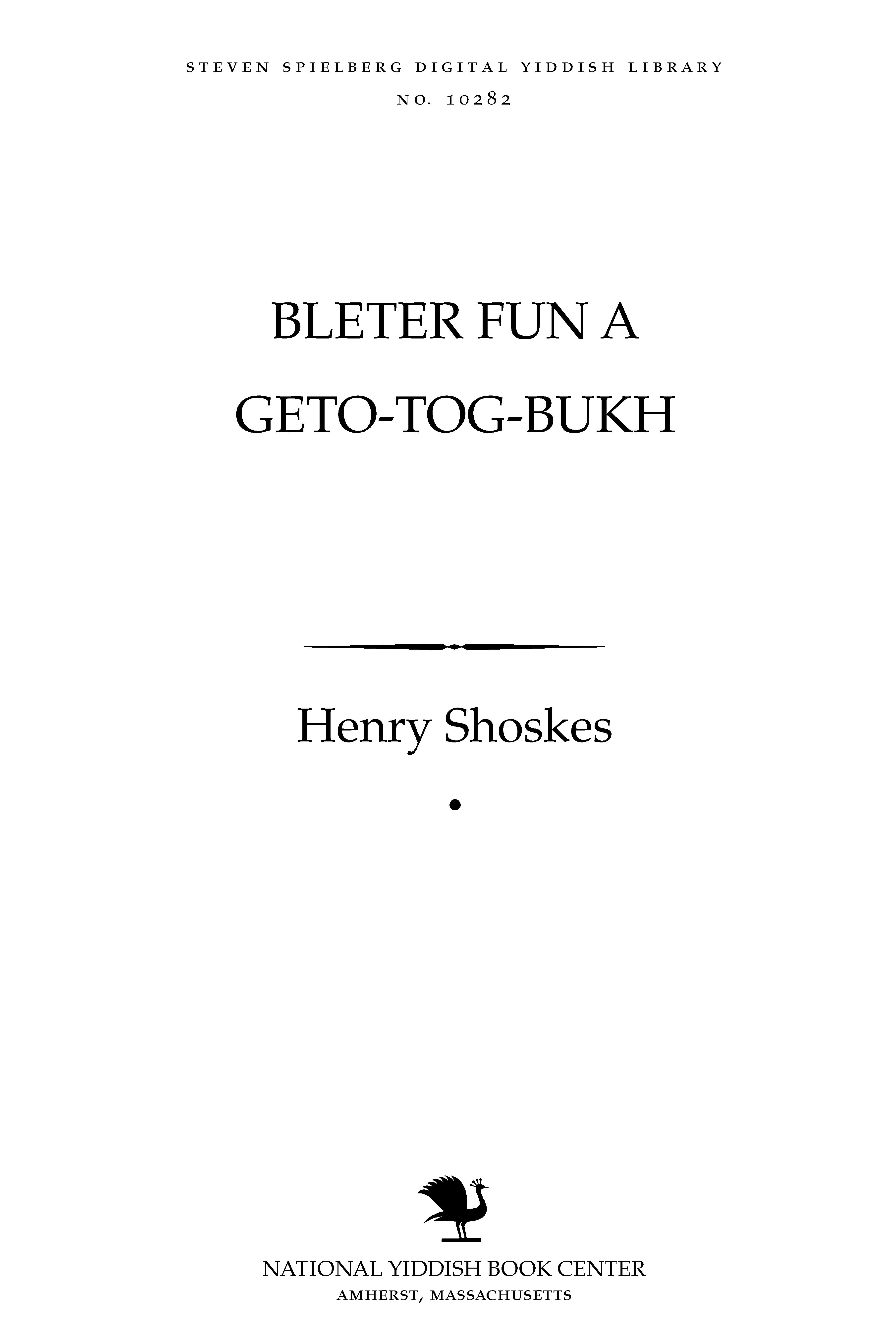 Cover of: Bleṭer fun a geṭo-ṭog-bukh