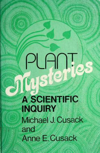 Plant mysteries by Anne E. Cusack