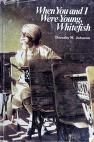 Cover of: When you and I were young, Whitefish