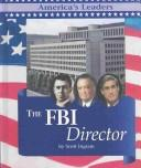 The FBI director by Scott Ingram
