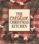 The Creative Christmas kitchen by
