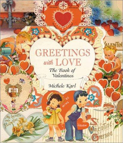 Greetings With Love by Michele Karl