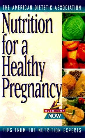 Pregnancy nutrition by Elizabeth M. Ward