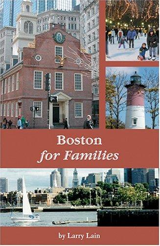 Boston for families by Larry Lain