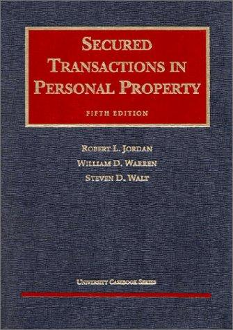 Secured transactions in personal property by Robert L. Jordan