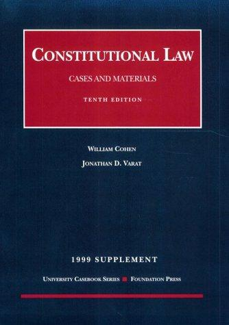 1999 Supplement: Constitutional Law by William Cohen