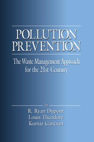 Pollution prevention by R. Ryan Dupont