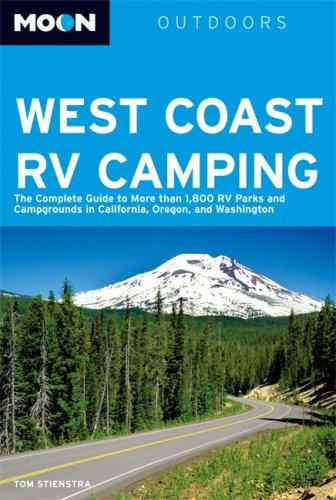 Moon West Coast RV Camping by Tom Stienstra