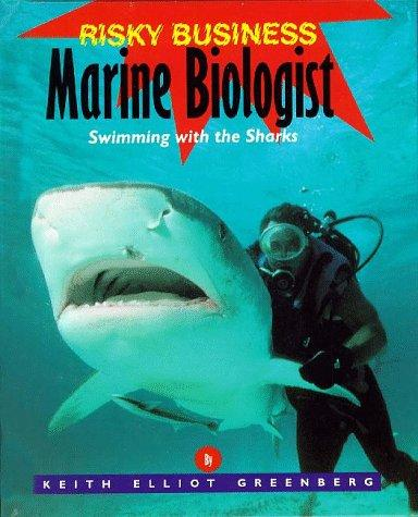 Marine biologist by Keith Elliot Greenberg