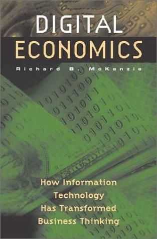 Digital Economics by Richard B. McKenzie