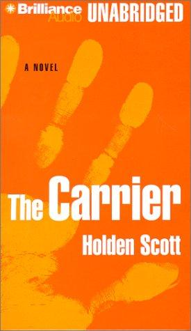 Carrier, The