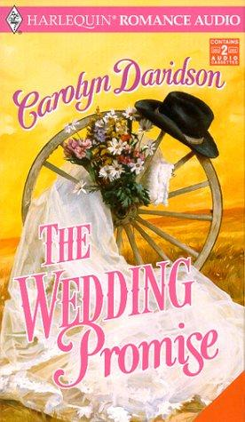 Wedding Promise, The by Carolyn Davidson