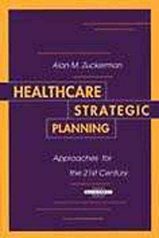 Healthcare strategic planning by Alan M. Zuckerman