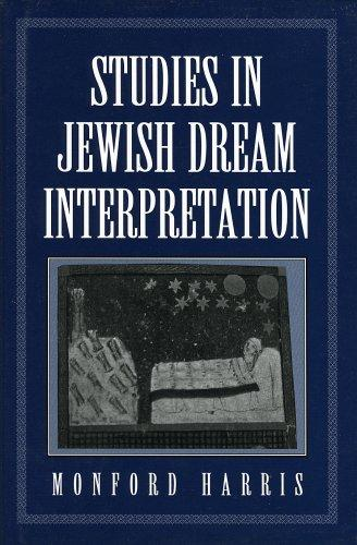 Studies in Jewish dream interpretation by Monford Harris