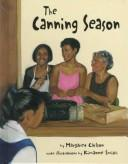The canning season by Margaret Carlson