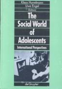 The Social World of Adolescents by Klaus Hurrelmann