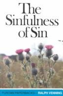 The Sinfulness of Sin by Venning, Ralph