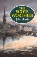 Scots Worthies by Howie, John